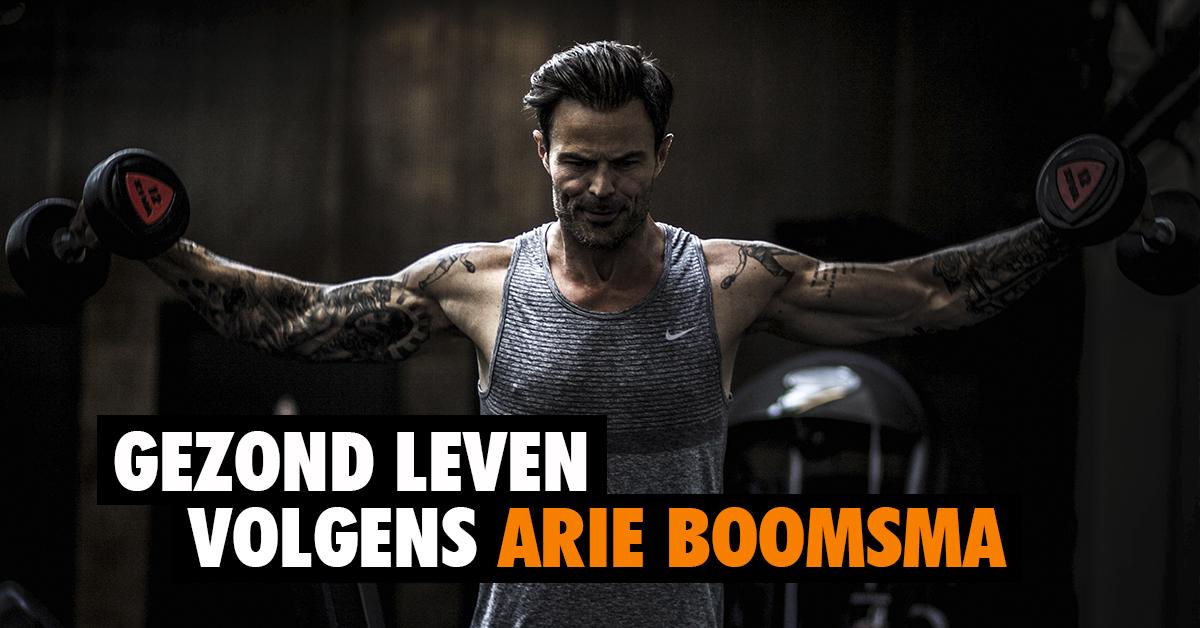 Gezond leven volgens Arie Boomsma